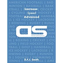DS Performance - Strength & Conditioning Training Program for Lacrosse, Speed, Advanced