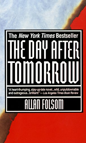 The day after tomorrow kindle edition by allan folsom literature look inside this book the day after tomorrow by folsom allan fandeluxe Image collections