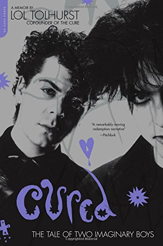 Cured: The Tale of Two Imaginary Boys [Lol Tolhurst] (Tapa Blanda)