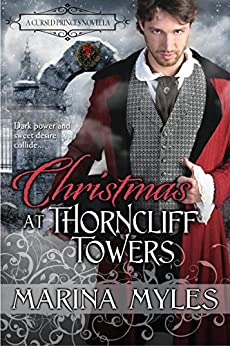 Christmas at Thorncliff Towers (The Cursed Princes) by [Myles, Marina]