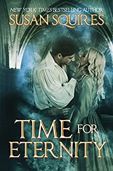 Time for Eternity (DaVinci Time Travel Series Book 1) by [Squires, Susan]