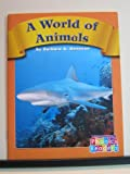 A World of Animals, Barbara A. Donovan and Capstone Press Staff, 0736839380