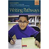 Writing Pathways: Performance Assessments and Learning Progressions, Grades K-8
