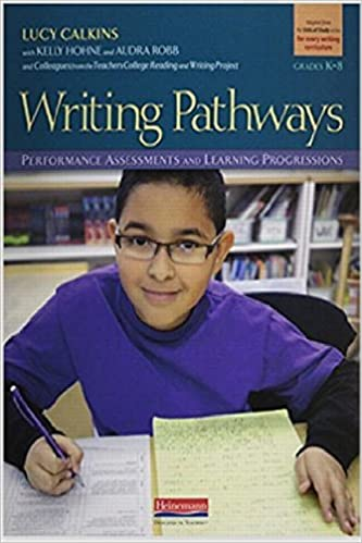 Writing Pathways Performance Assessments And