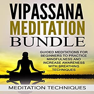 Vipassana Meditation Bundle Audiobook