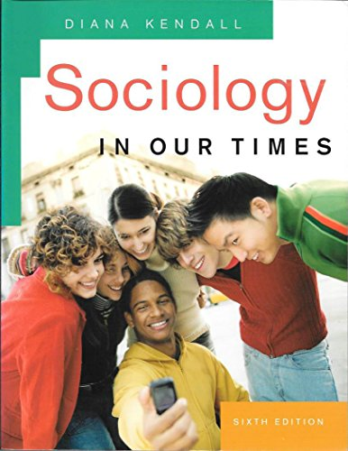 Sociology In Our Times Sixth Edition