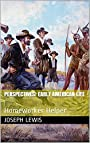 Perspectives: Early American Life (Homeworker Helper)
