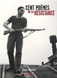 Cent poèmes de la Résistance par Alain Guérin