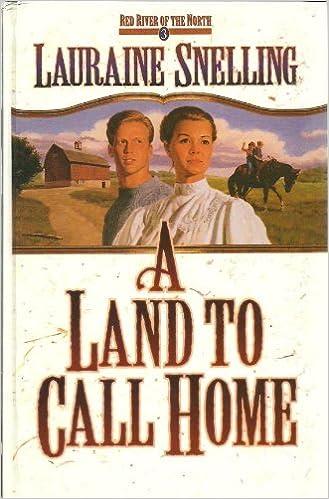 A Land to Call Home (Thorndike Christian Fiction)