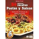 54 DELICIOSAS RECETAS - PASTAS Y SALSAS: Selección Premium de platos Gourmet (
