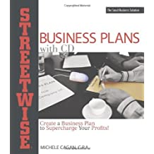 Streetwise Business Plans: Create a Business Plan to Supercharge Your Profits! by Michele Cagan CPA (2006-10-12)