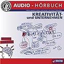 Kreativseminar: Kreativität und Unternehmen Hörbuch von Vera F. Birkenbihl Gesprochen von: Vera F. Birkenbihl