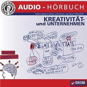 Kreativseminar: Kreativität und Unternehmen Audiobook