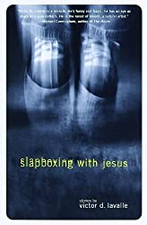 Slapboxing with Jesus by Victor LaValle (1999-10-05)