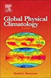 img - for Global Physical Climatology, Second Edition book / textbook / text book
