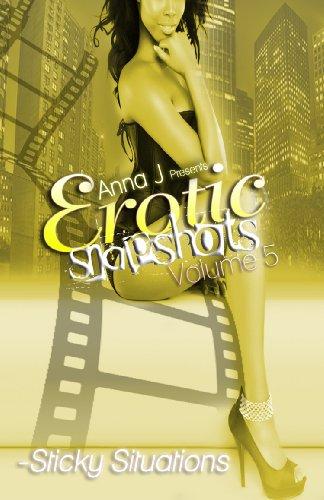 Anna J Presents (Erotic Snapshots Volume 5)