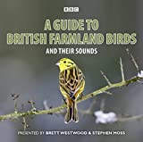 A Guide To British Farmland Birds: And Their Sounds