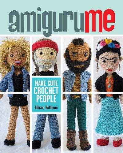 AmiguruME: Make Cute Crochet People by Lark Crafts