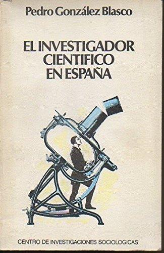 El investigador científico en España (Monografías): Amazon.es: González Blasco, Pedro: Libros