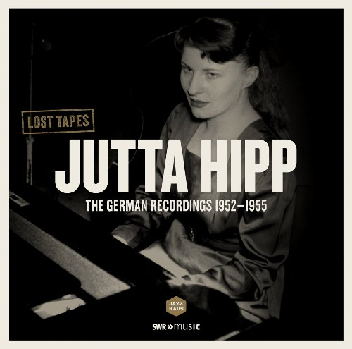 Price comparison product image Jutta Hipp - The German Recordings 1952-1955