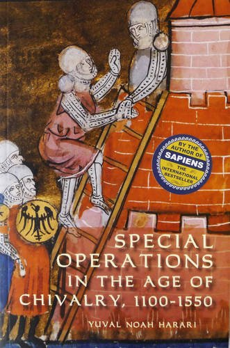 Special Operations in the Age of Chivalry, 1100-1550 (Warfare in History)