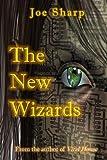 The New Wizards, Joe Sharp, 1494789469