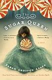 The Sugar Queen (Random House Reader's Circle)