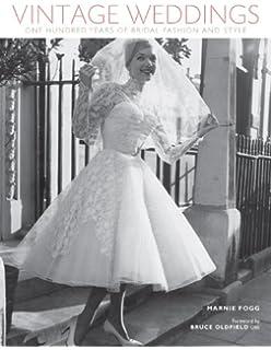 the wedding dress 300 years of bridal fashions edwina ehrman