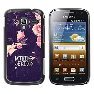 Be Good Phone Accessory // Dura Cáscara cubierta Protectora Caso Carcasa Funda de Protección para Samsung Galaxy Ace 2 I8160 Ace II X S7560M // Motivational Funny Flowers Rose