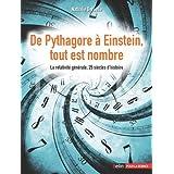 De Pythagore à Einstein , Tout Est Nombre