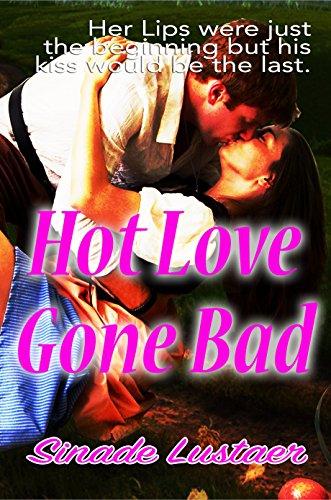 Hot Love Gone Bad: Writer of short adult stories, Sinade