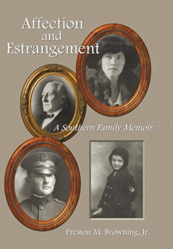 Affection and Estrangement: A Southern Family Memoir by Preston M. Browning Jr. (2009-10-29)