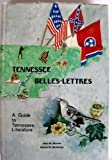img - for Tennessee belles-lettres: A guide to Tennessee literature book / textbook / text book