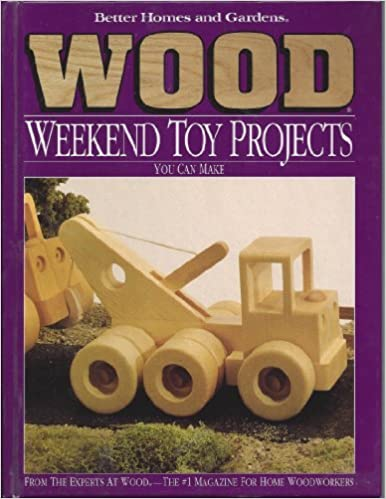 Better Homes And Gardens Wood Weekend Toy Projects You Can Make: Not  Available: 9780696024719: Amazon.com: Books
