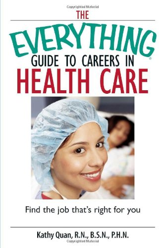 Best deals The Everything Guide Careers Health Care: Find the Job That' Right for You