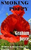 Front cover for the book Smoking Poppy by Graham Joyce