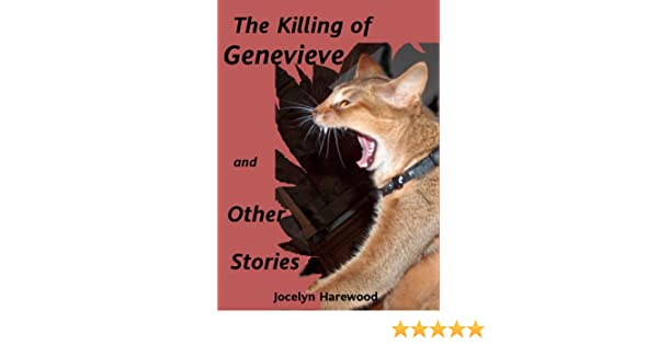 The Killing of Genevieve and Other Stories