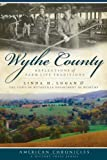 Wythe County: Reflections of Farm Life Traditions (American Chronicles)