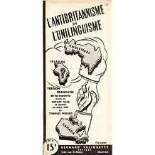 L'Antibritannisme de l'unilinguisme