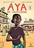 Aya de Yopougon (Tome 1) (French Edition)