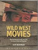 Wild West Movies, Kim Newman, 0747507473