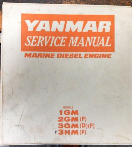 Yanmar Service Manual, Marine Diesel Engine: Models 1GM10(C), 2GM20(F)(C), 3GM30(F)(C), and -