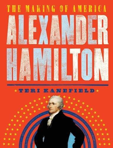 Alexander Hamilton: The Making of America #1