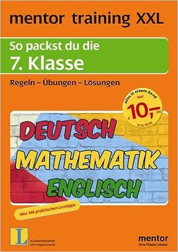 mentor training XXL: So packst du die 7. Klasse: Deutsch ...