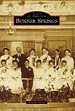 Bonner Springs, Roger B. Miller, 1467110434