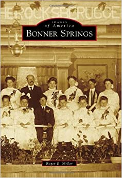 Book Bonner Springs (Images of America)