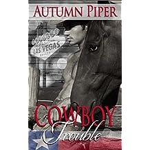 Cowboy Trouble: A Rocky Peak story (Love-n-Trouble)