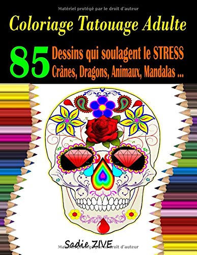 Coloriage Tatouage Adulte Livre Des Tatouages Anti Stress A
