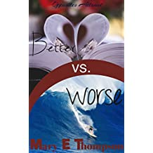 Better vs. Worse (Opposites Attract Book 2)