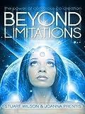 Beyond Limitations, Stuart Wilson and Joanna Prentis, 1886940401